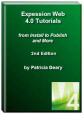 Expression Web 4 Tutorials EBook 2nd Edition from Install to Publish and more.